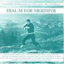 Dial M For Merthyr - Various